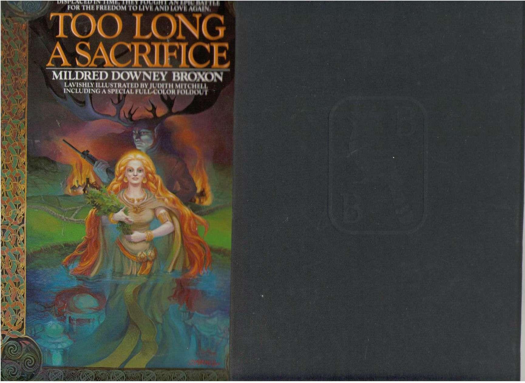 Too Long a Sacrifice, Broxon, Mildred Downey