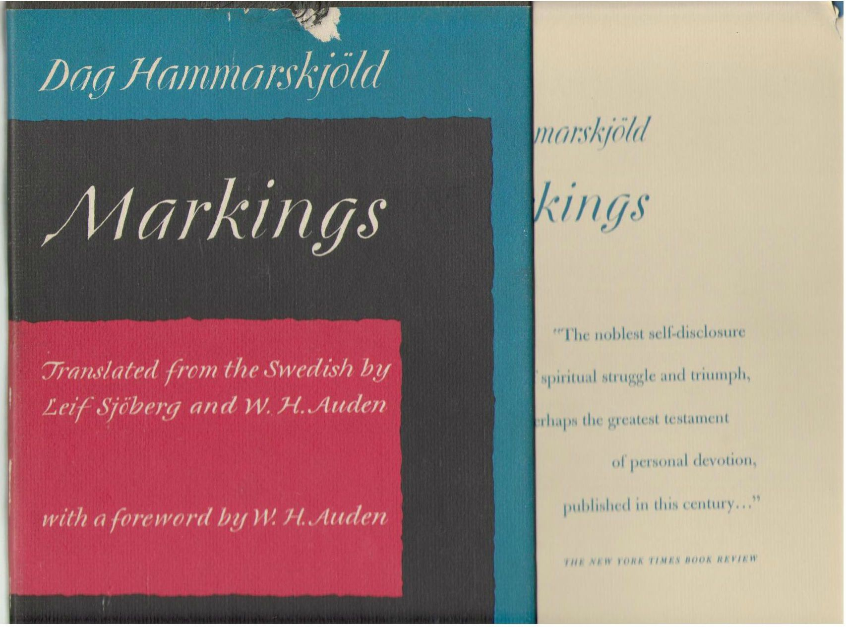 Markings. Translated from the Swedish by Leif Sjoberg and W. H. Auden. with a Foreword by W. H. Auden - [Uniform Title: Vägmärken. English]